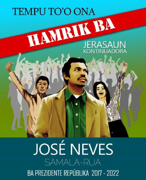 José Neves Samala-Rua Kandidatu Prezidenti Republika Timor Leste 2017-2022