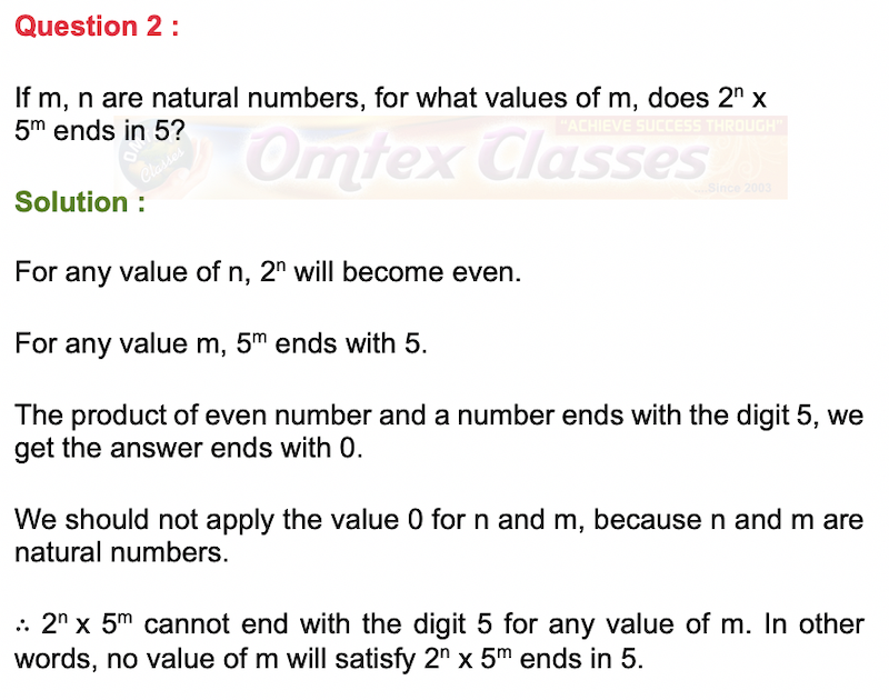 If m, n are natural numbers, for what values of m, does 2n x 5m ends in 5?