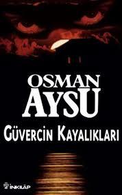 Osman Aysu - Güvercin Kayalıkları