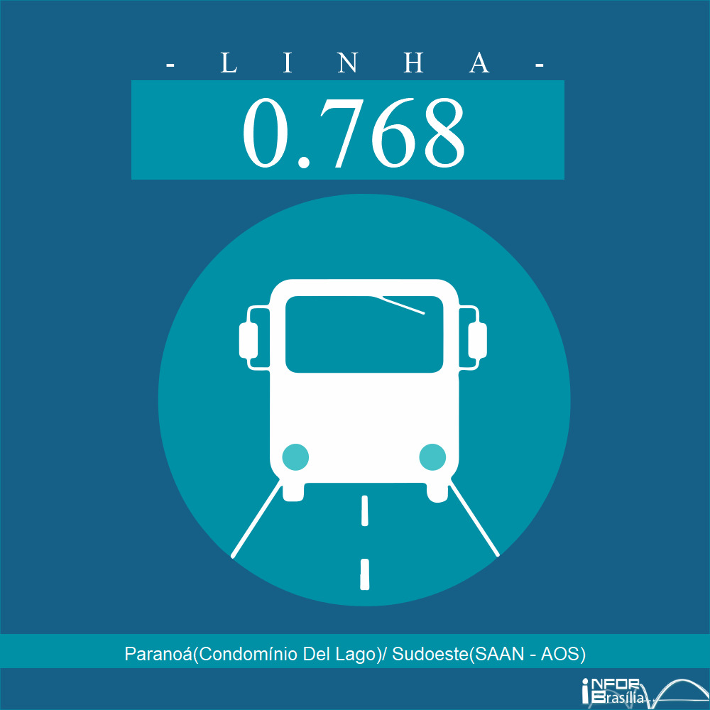 Horário e Itinerário 0.768 - Paranoá  ( Condomínio Del Lago) / Sudoeste (SAAN - AOS)