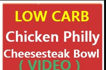 Low Carb Chicken Philly Cheesesteak Bowl ( With Video )