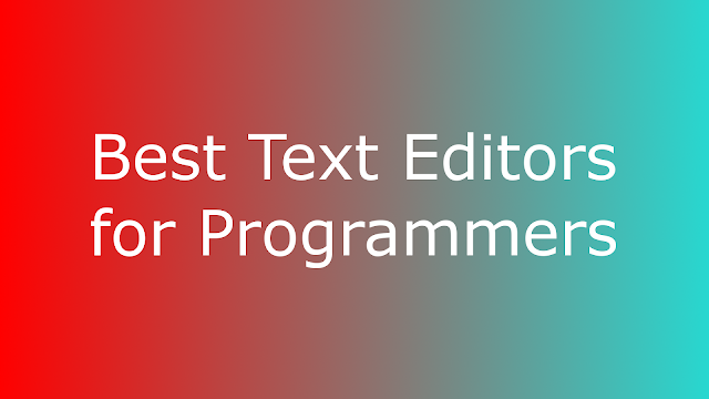 Best Text Editors for Programmers Image