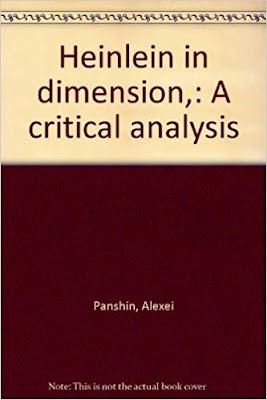 Heinlein in Dimension: A Critical Analysis