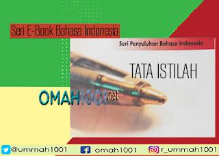 Seri E-Book Bahasa Indonesia: Tata Istilah