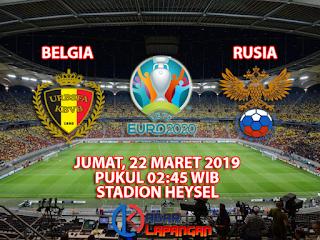 Prediksi Bola Belgia vs Rusia 22 Maret 2019