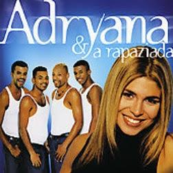 Adryana e a Rapaziada – Tudo Passa (Pagode Saudade)