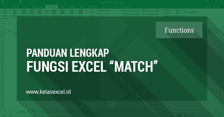 Rumus MATCH Excel, Contoh dan Cara Menggunakan Fungsi Match di Excel