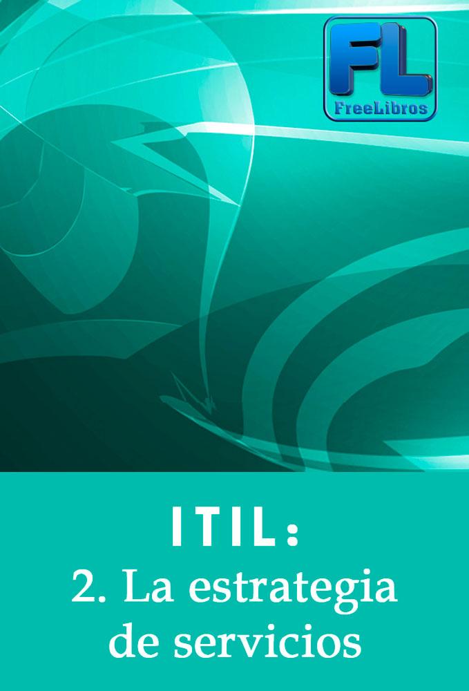 Video2Brain: ITIL 2. La estrategia de servicios