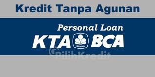Prosedur dan Keunggulan Pengajuan Aplikasi KTA BCA