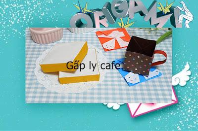 Cách gấp, xếp cái cốc, ly cafe bằng giấy origami - Video hướng dẫn
