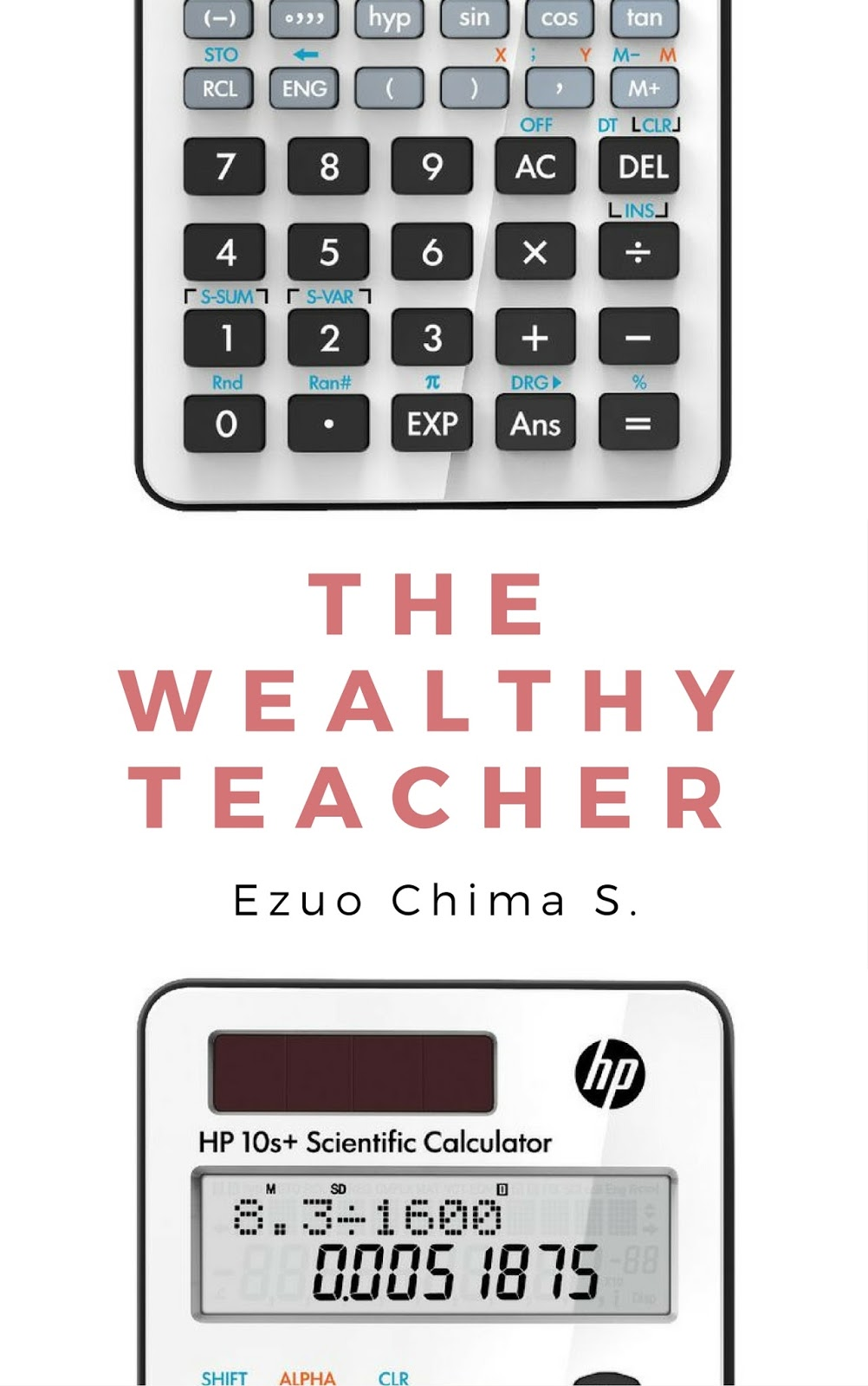 The Wealthy Teacher by Ezuo Chima S.