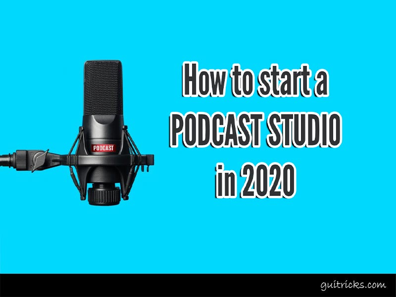 How To Start A Podcast Studio