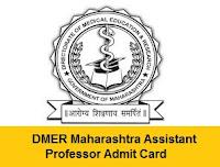 DMER Maharashtra Assistant Professor Admit Card
