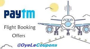 Paytm flight offer Coupons