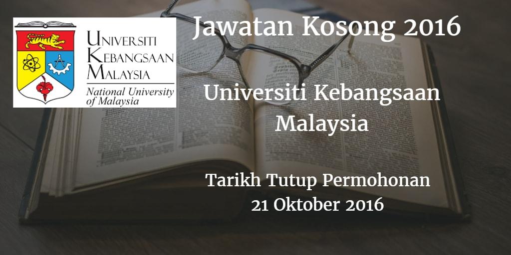 Jawatan Kosong UKM 21 Oktober 2016