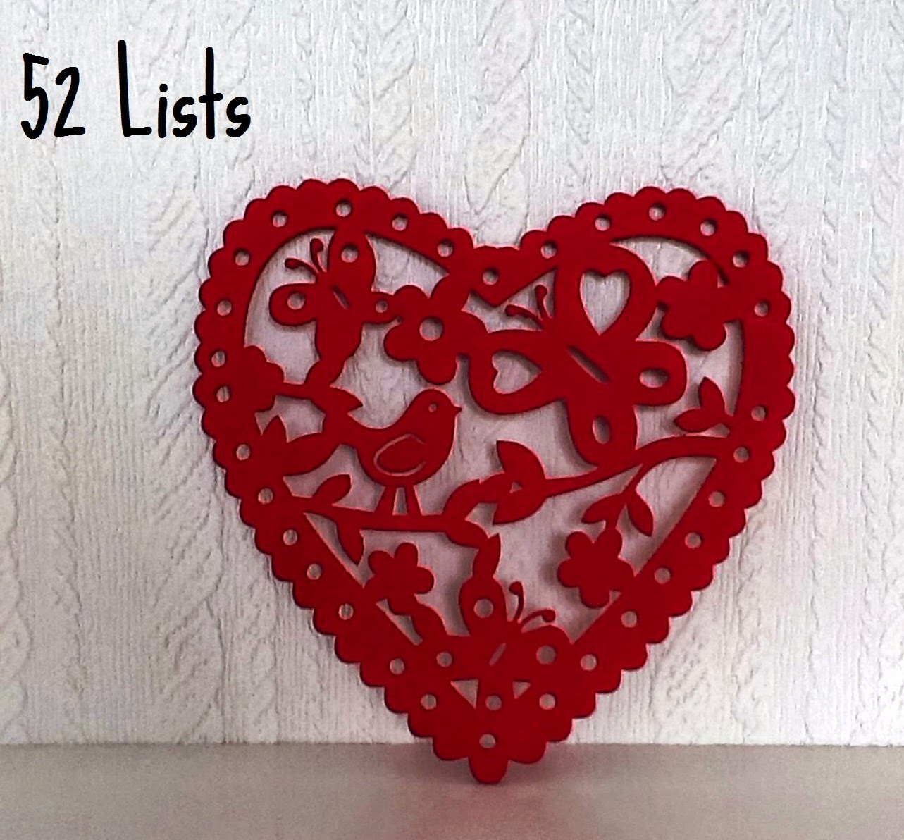 52 Lists - Things That Warm Your Heart