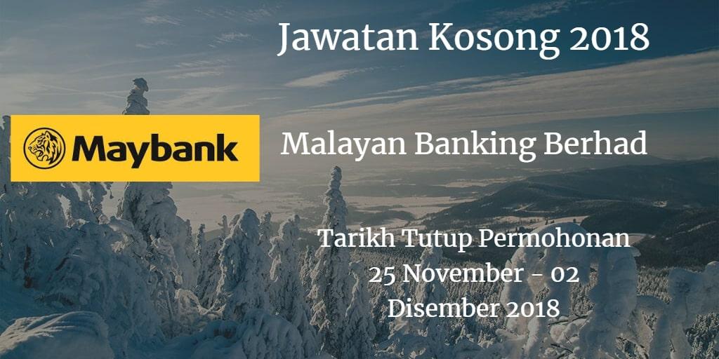Jawatan Kosong Maybank 25 November - 02 Disember 2018
