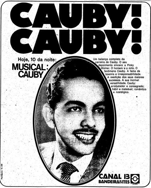 Propaganda do programa musical de TV homenageando o cantor Cauby Peixoto, em 1974.