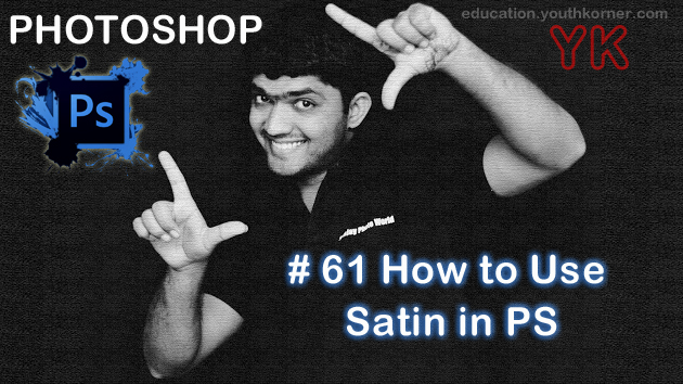 #61 How to Use Satin in Photoshop