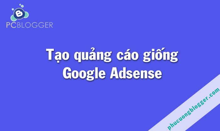 Hướng dẫn tạo quảng cáo giống Google Adsense đơn giản