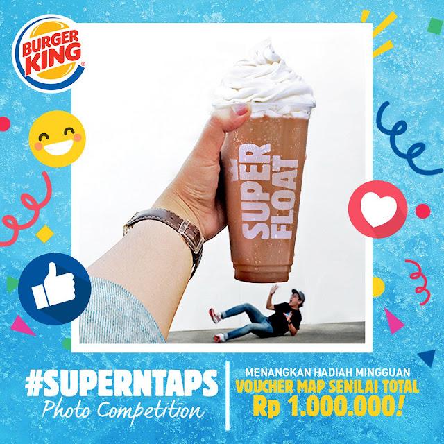 BurgerKing - Promo Kontes Photo #SUPERNTAPS (s.d 08 Agustus 2018)