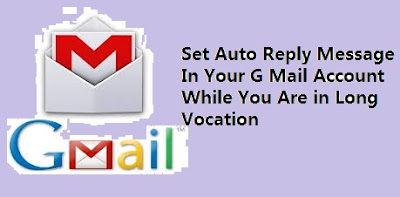 Auto reply message in G mail