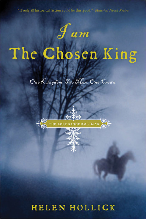 Review:  I Am The Chosen King by Helen Hollick, King Harold of England, Emma of Normandy