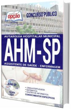 Apostila concurso AHM SP 2017 - Assistente de Saúde - Enfermagem