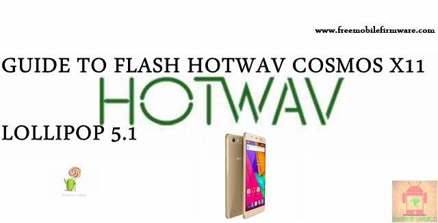 Guide To Flash HOTWAV Cosmos X11 SC77xx Lollipop 5.1 SPD Flashtool Method