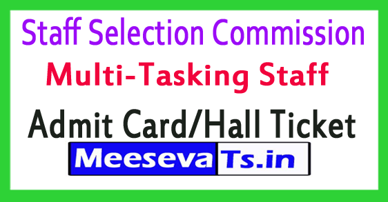 Staff Selection Commission SSC MTS Admit Card Hall Ticket Download 2017
