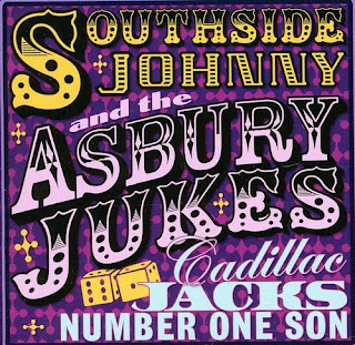 Southside Johnny and the Asbury Jukes' Cadillac Jacks Number One Son