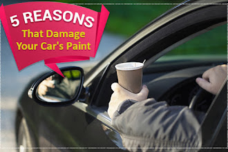 Worried About Your Car's Paintwork, Here's What You Need to Avoid?