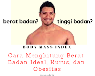 """cara hitung berat badan ideal"""