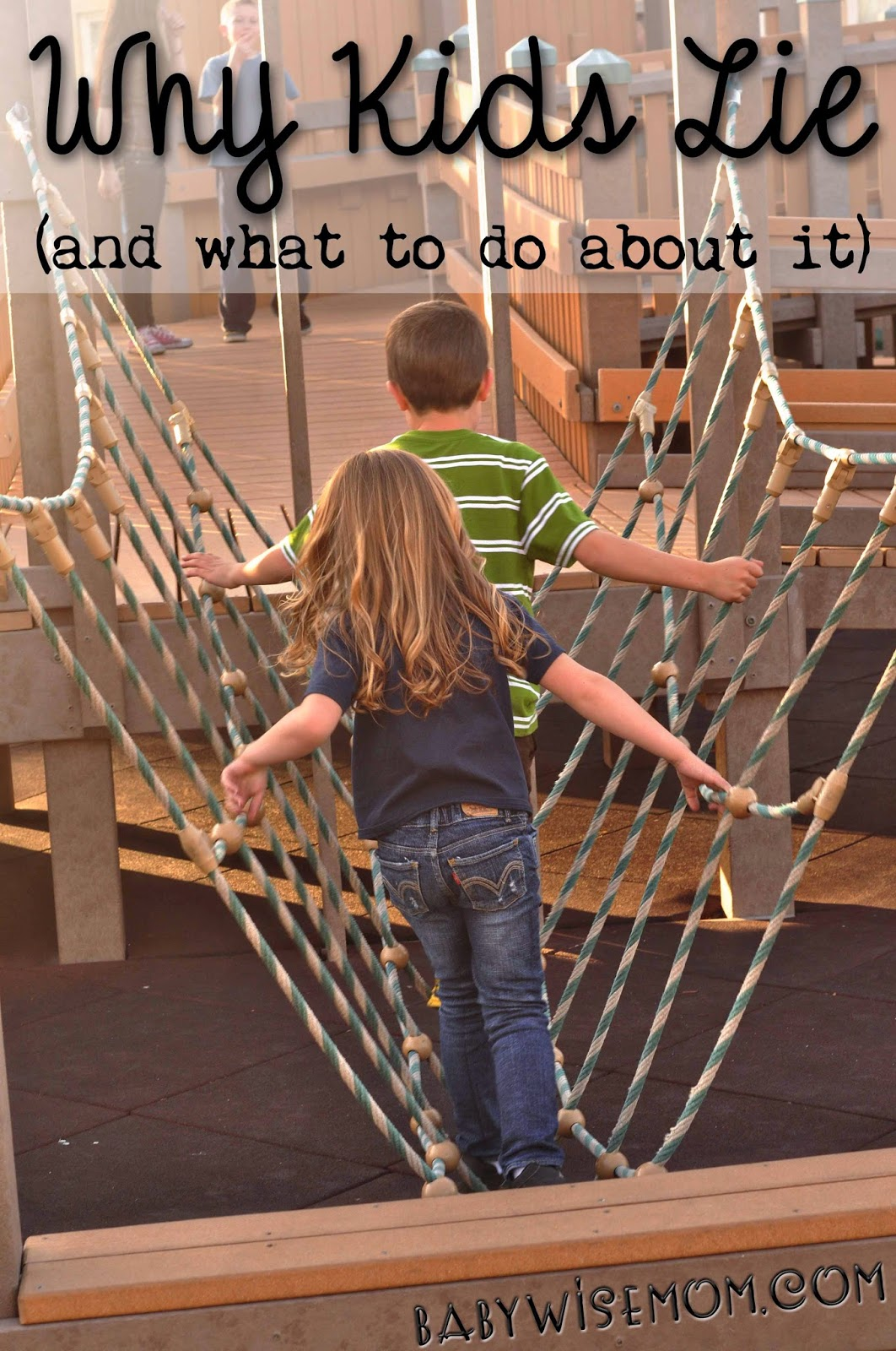 When kids lie, and what to do about it (click to read)