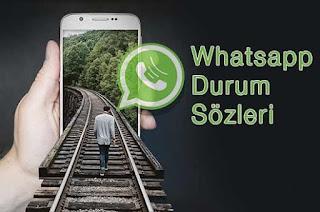 whatsapp durum sözleri, yeni whatsapp durum sözleri, whatsapp sözleri,