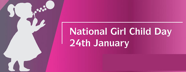 National Girl Child Day January 24 - Theme and Notes