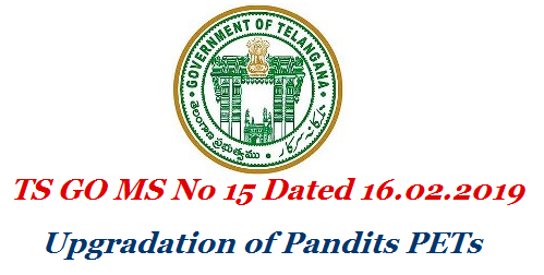 Telanmgana School Education Department Upgradation of Language Pandits LPs as School Assistant Languages and 802 Physical Education Teachers PETs as School Assistant Physical Directors in MPUPS ZP Govt Schools in the Pay Scale 28940-78910 in the Revised Pay Scales 2015 go-ms-no-15-updgradation-of-6143-pandits-pet-in-telangana-govt-zp-schools-download