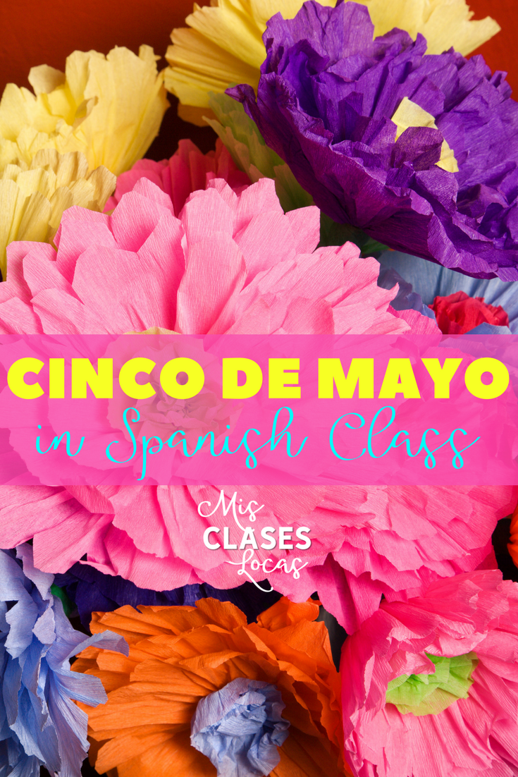 Lista lunes: Cinco de mayo in Spanish class - many ideas to celebrate the culture of Mexico