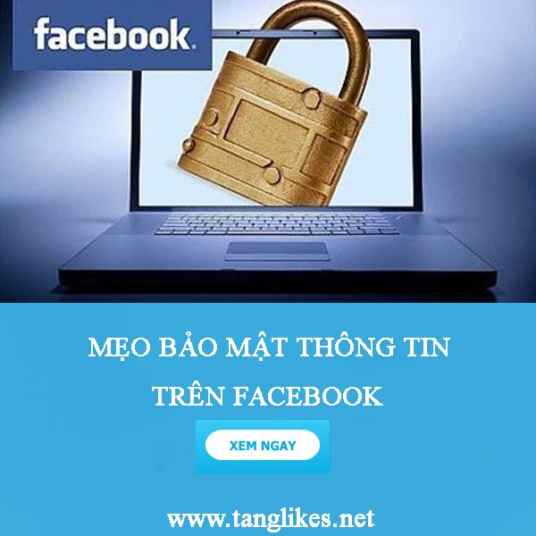 Mẹo bảo mật thông tin cá nhân trên facebook