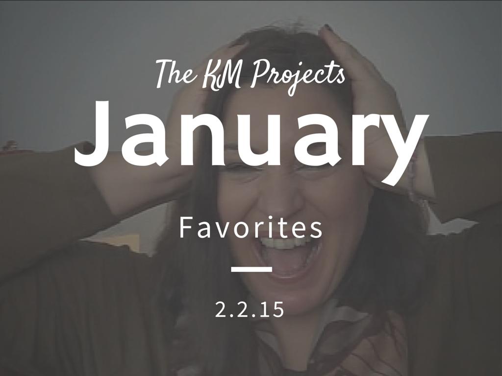 Αγαπημένα Ιανουαρίου 2015