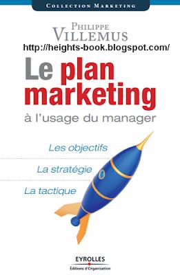 Télécharger Livre Gratuit Le Plan Marketing à l'Usage du Manager pdf