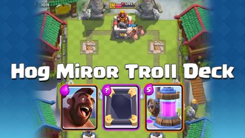 Deck Mirror Hog Rider Arena 8 9 10 Clash Royale