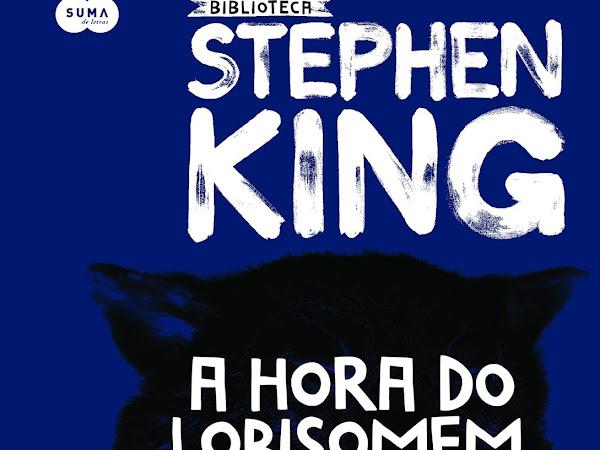 [Resenha] A Hora do Lobisomem, de Stephen King e Suma (Grupo Companhia das Letras)