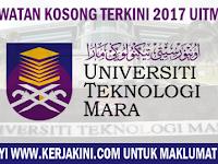 JAWATAN KOSONG TERKINI 2017 UNIVERSITI TEKNOLOGI MARA (UiTM)
