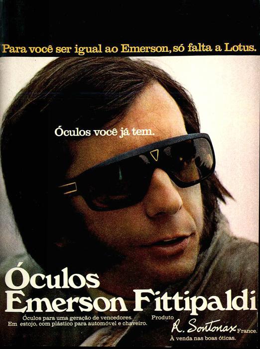 Propaganda da linha de óculos do piloto Emerson Fittipaldi apresentada em 1972.