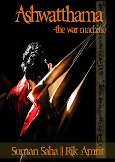 The Book: Ashwatthama-The War Machine