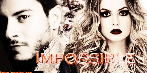 New Fic/Nova fic- Impossible