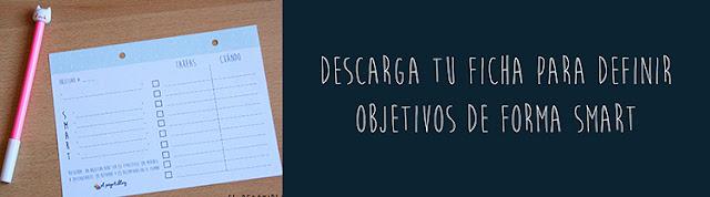 http://elpegotiblog-hechoamano.blogspot.com.es/2016/01/imprimible-hoja-objetivos-smart.html