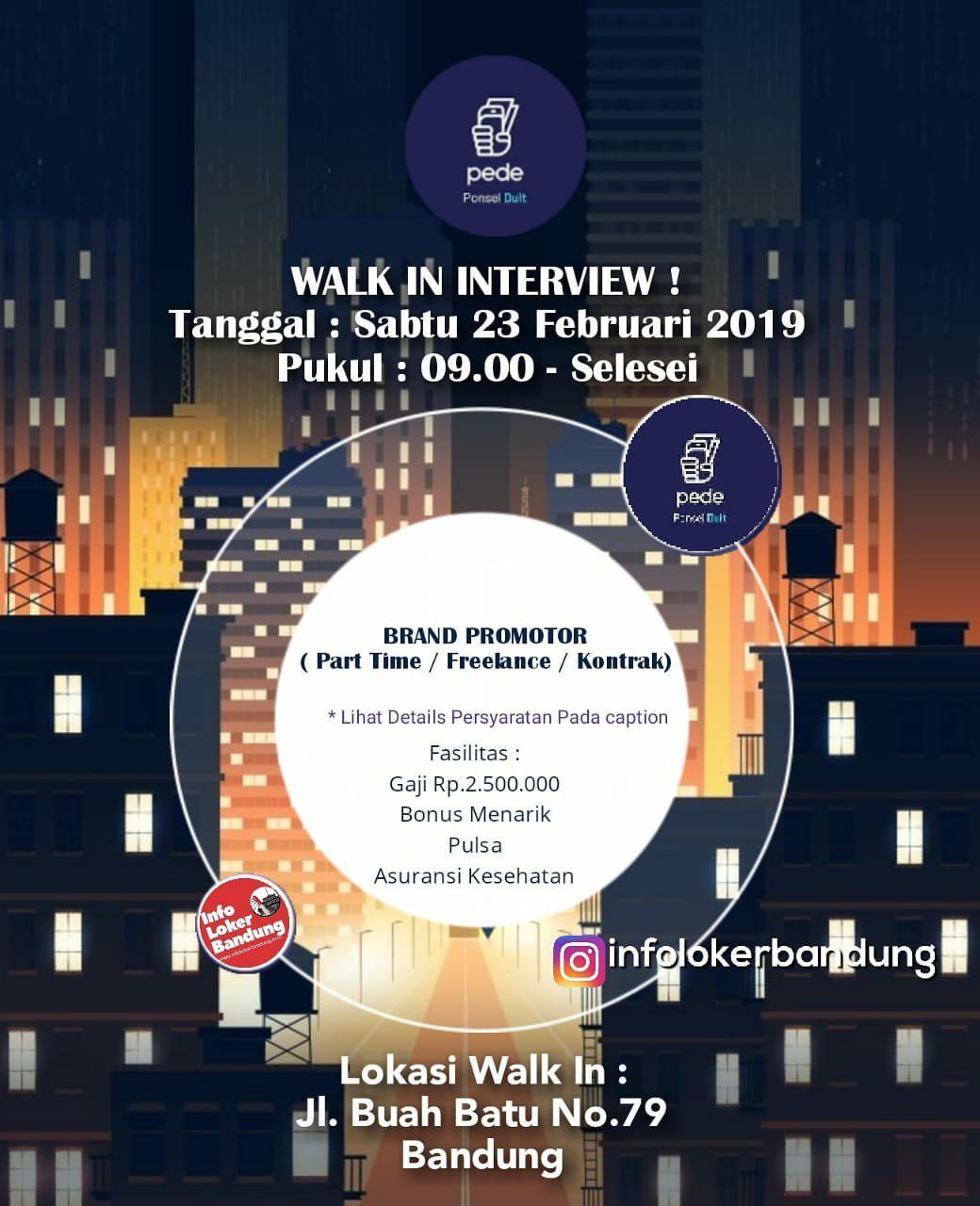 Walk In Interview ! 23 Februari 2019 Pede Bandung Februari 2019