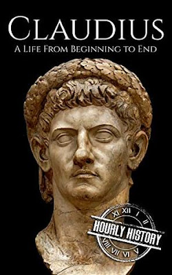 Review: Claudius: A Life From Beginning to End by Hourly History